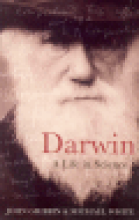 DARWIN - A LIFE IN SCIENCE