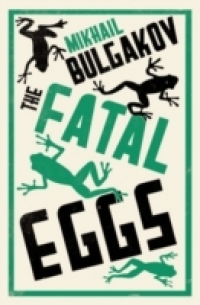 THE FATAL EGGS