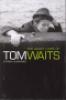 THE MANY LIVES OF TOM WAITS (PB)