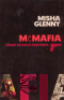 MCMAFIA - CRIME WITHOUT FRONTIERS