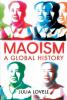 MAOISM - A GLOBAL HISTORY