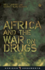 AFRICA AND THE WAR ON DRUGS