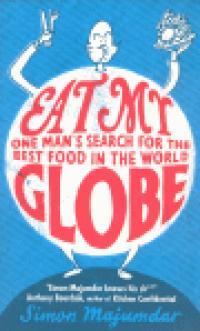 EAT MY GLOBE - ONE MAN