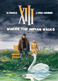XIII (UK) 02 - WHERE THE INDIAN WALKS