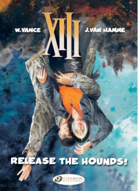 XIII (UK) 14 - RELEASE THE HOUNDS!