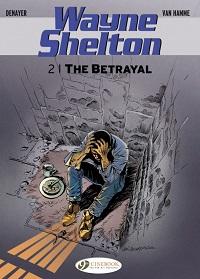 WAYNE SHELTON 02 - THE BETRAYAL