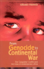 FROM GENOCIDE TO CONTINENTAL WAR