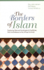THE BORDERS OF ISLAM - EXPLORING SAMUEL HUNTINGTON