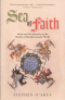 SEA OF FAITH - ISLAM AND CHRISTIANITY IN THE MEDITERRANEAN WORLD