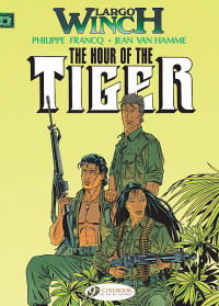 LARGO WINCH (UK) 04 - FORT MAKILING / THE HOUR OF THE TIGER