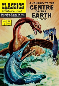 CLASSICS ILLUSTRATED (UK 006) - A JOURNEY TO THE CENTRE OF THE EARTH