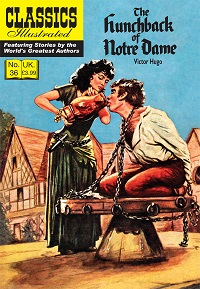 CLASSICS ILLUSTRATED (UK 036) - THE HUNCHBACK OF NOTRE DAME