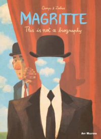 MAGRITTE - THIS IS NOT A BIOGRAPHY