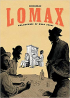 LOMAX - COLLECTORS OF FOLK SONGS