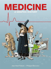 MEDICINE - A GRAPHIC STORY