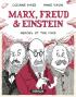 MARX, FREUD & EINSTEIN