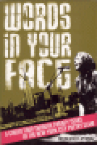 WORDS IN YOUR FACE - A GUIDED TOUR THROUGH TWENTY YEARS OF THE NEW YORK CITY POETRY SLAM
