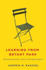 LEARNING FROM BRYANT PARK