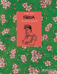 FRIDA - THE STORY OF HER LIFE