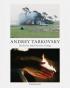 ANDREY TARKOVSKY. LIFE AND WORK