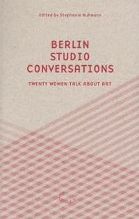 BERLIN STUDIO CONVERSATIONS