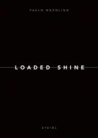 LOADED SHINE