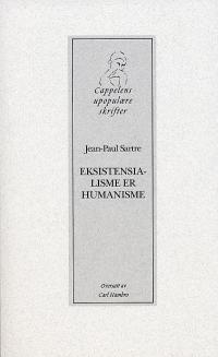 EKSISTENSIALISME ER HUMANISME