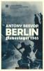 BERLIN - NEDERLAGET 1945