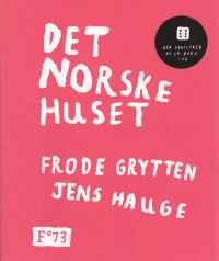 DET NORSKE HUSET (HFT)
