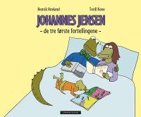 JOHANNES JENSEN: DE TRE FØRSTE FORTELLINGENE