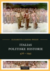 ITALIAS POLITISKE HISTORIE 476-1945
