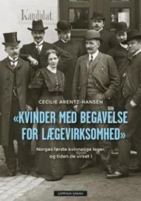 KVINDER MED BEGAVELSE FOR LÆGEVIRKSOMHED