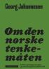 OM DEN NORSKE TENKEMÅTEN