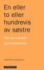 EN ELLER TO ELLER HUNDREVIS AV SØSTRE