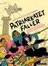 PATRIARKATET FALLER (SIGNERT!)