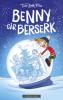 BENNY GÅR BERSEK