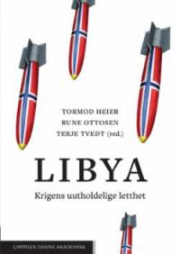 LIBYA - KRIGENS UUTHOLDELIGE LETTHET
