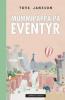 MUMMIPAPPA PÅ EVENTYR