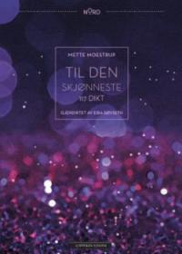 TIL DEN SKJØNNESTE