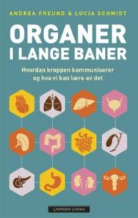ORGANER I LANGE BANER