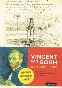 VINCENT VAN GOGH - Å SKRIVE LIVET