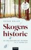 SKOGENS HISTORIE (PB)