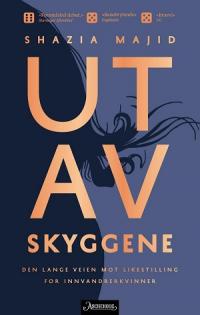 UT AV SKYGGE