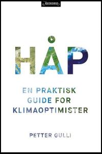 HÅP - EN PRAKTISK GUIDE FOR KLIMAOPTIMISTER