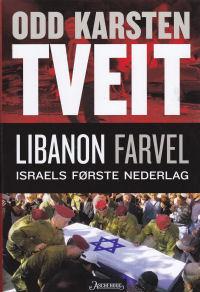 LIBANON FARVEL - ISRAELS FØRSTE NEDERLAG