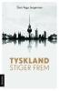 TYSKLAND STIGER FREM