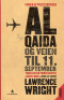 AL-QAIDA OG VEIEN TIL 11. SEPTEMBER
