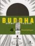 BUDDHA (NO) 4 - URUVELASKOGEN