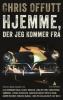 HJEMME, DER JEG KOMMER FRA