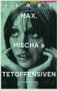 MAX, MISCHA & TETOFFENSIVEN (PB)